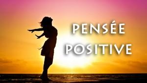 La bonne méthode pour pratiquer la pensée positive ?